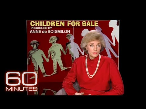 Lesley Stahl's first story as a 60 Minutes correspondent: 1991's Children for Sale