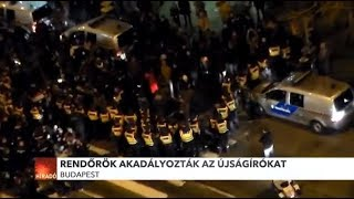 Rendőrök akadályozták az újságírókat