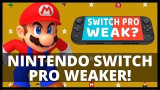 The Nintendo Switch Pro Is WEAK?!   No Switch Pro In 2020?