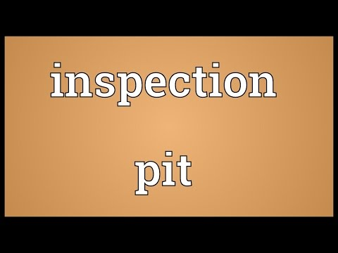 Inspection pit Meaning