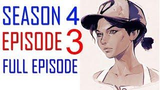 The Walking Dead Game Season 4 Episode 3 FULL EPISODE Walkthrough Gameplay Part 1  - No Commentary