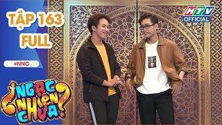 NGẠC NHIÊN CHƯA | Lâm Lộ Lộ và Mậu Đạt tranh tài sôi nổi | NNC #163 FULL | 28/11/2018