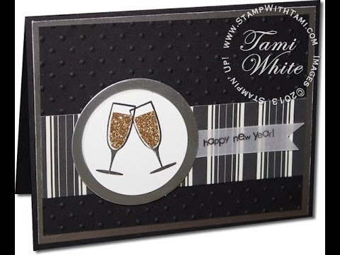 new years eve card with sparkling champagne featuring stampin up