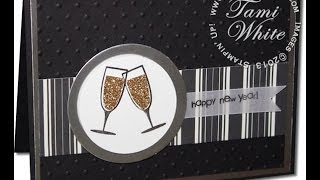 New Years Eve Card With Sparkling Champagne Featuring Stampin' Up!