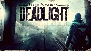 DeadLight Gameplay | PC HD | #1