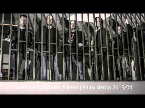 Baltix - Sadan Pettymyksen Jälkeen