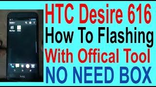 How To Flashing HTC Desire 616 Dual Sim