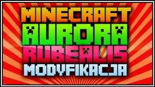 MINECRAFT MODY - AURORA RUBEALIS MOD! ! (ZORZA POLARNA :D) [1.4.7]