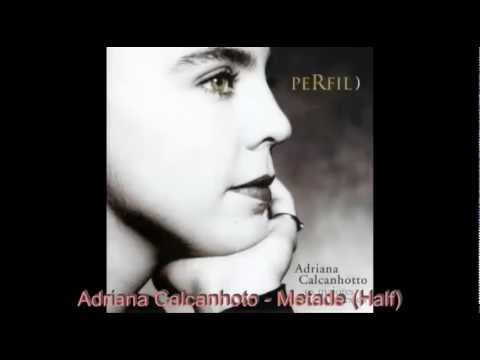 Adriana Calcanhotto - Metade (Half)