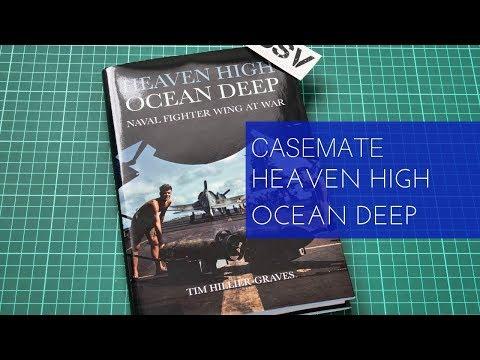 Casemate Publishing Heaven High Ocean Deep Review