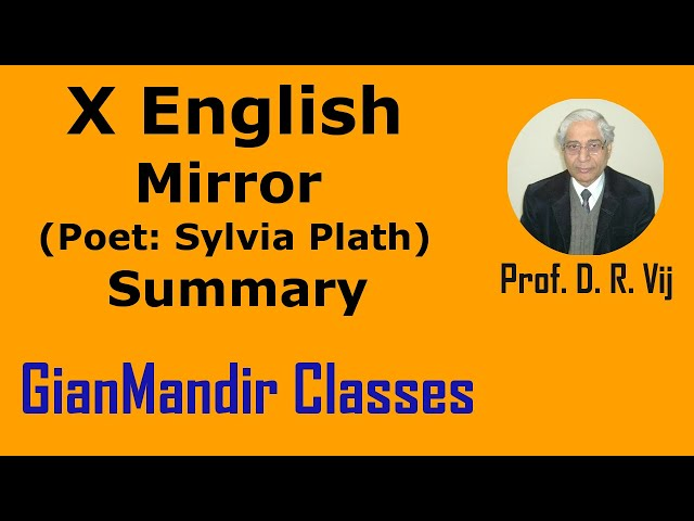 X English | Poetry | Mirror (Poet: Sylvia Plath) | Summary by Puja Ma'am