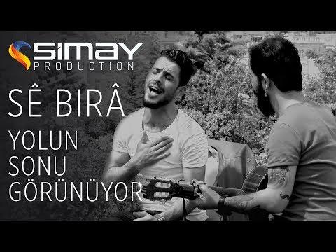 Se Bıra - Yolun Sonu Görünüyor  ( Official Video )