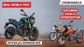 Bajaj Dominar 400 2019 Review feat KTM 390 Duke & Interceptor 650   Top Speed, Mileage   ZigWheels
