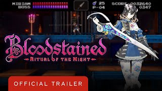 Bloodstained: Ritual of the Night - Official Classic Mode Update Trailer