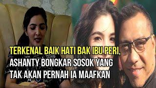 Terkenal Baik Hati bak Ibu Peri, Ashanty Bongkar Sosok yang Tak akan Pernah Ia Maafkan Karena INI..!