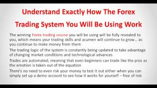 Forex Trading Course - Forex Training At Its Best
