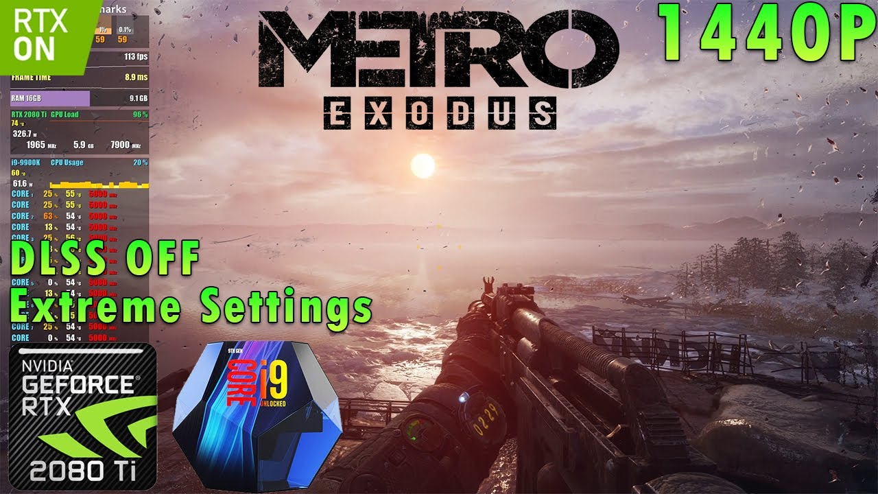 Metro Exodus 1440p | RAY TRACING | Extreme Settings | DLSS OFF | RTX 2080 Ti | i9 9900k 5GHz