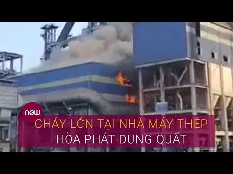 Lửa cháy ngùn ngụt tại nhà máy thép Hòa Phát Dung Quất | VTC Now