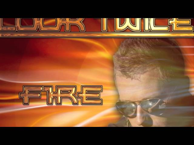 LOOK TWICE - FIRE