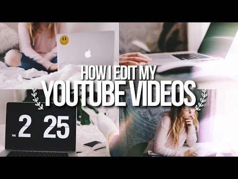 How To Edit Your Youtube Videos Like A Pro ;) // How I Edit My Youtube Videos 2017!