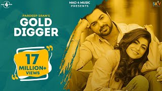 Gambar cover GOLD DIGGER - PARDEEP SRAN (Official Video) | JAYMEET | Latest Punjabi Songs 2019 | MAD 4 MUSIC