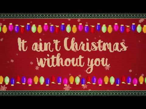 Leroy Sanchez - It Ain't Christmas Without You (Lyric Video)