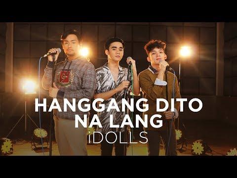 Hanggang Dito Na Lang - iDolls Cover  BIRIT TIME
