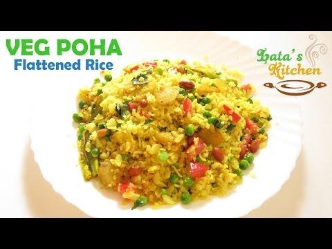 Veg Poha (Flattened Rice) Healthy Breakfast Recipe by Lata Jain