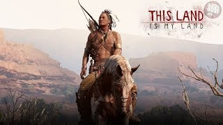 Native American Survival | This Land Is My Land (2020) Gameplay | EP1