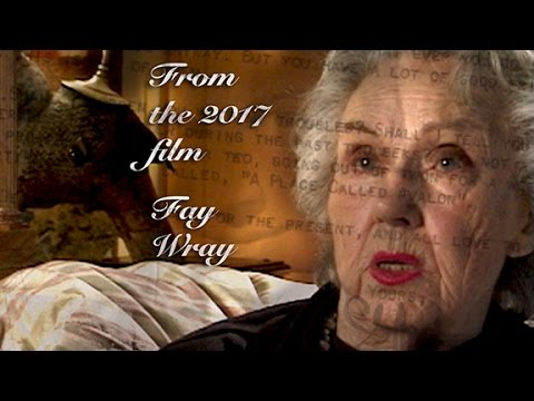 FAY WRAY 2019 A Chapter from the Upcoming Film
