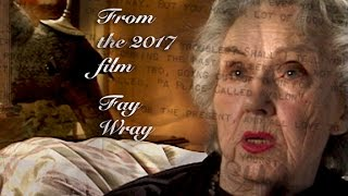 FAY WRAY (2019) A Chapter from the Upcoming Film