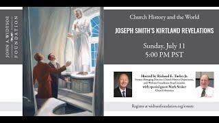 Church History and the World   Joseph Smith's Kirtland Revelations
