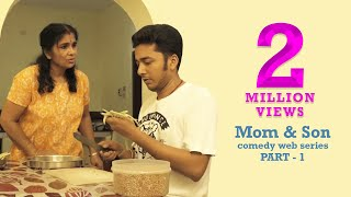 Part 1 | The Mom & Son Lockdown Comedy by Kaarthik Shankar