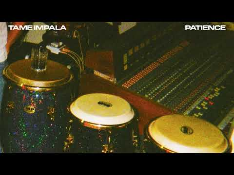 Tame Impala - Patience (Official Audio) thumbnail