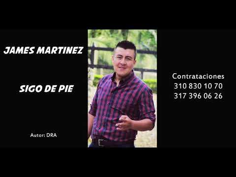 SIGO DE PIE JAMES MARTINEZ