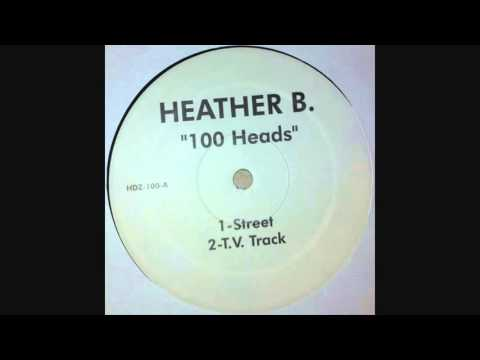 Heather B. - 100 Heads (Street)