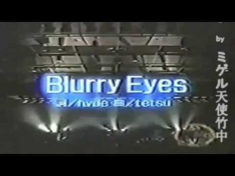 LArc~en~Ciel  Blurry Eyes
