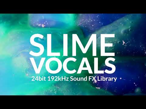 SLIME VOCALS Sound Library Making Of