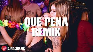 😟 QUE PENA REMIX - MALUMA ✘ J BALVIN ✘ DJ NACHO [FIESTERO REMIX] 😟