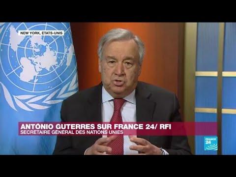 """Antonio Guterres : """"Il Faut Absolument Faire De L'Afrique Une Priorité"""" Contre Le Coronavirus"""