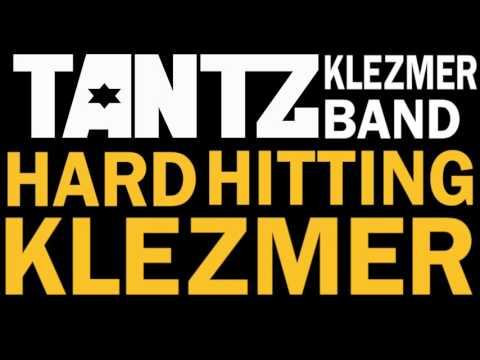 TANTZ//HARD HITTING KLEZMER