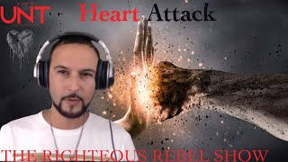Heart Attack | The Righteous Rebel Show | Radio UNT