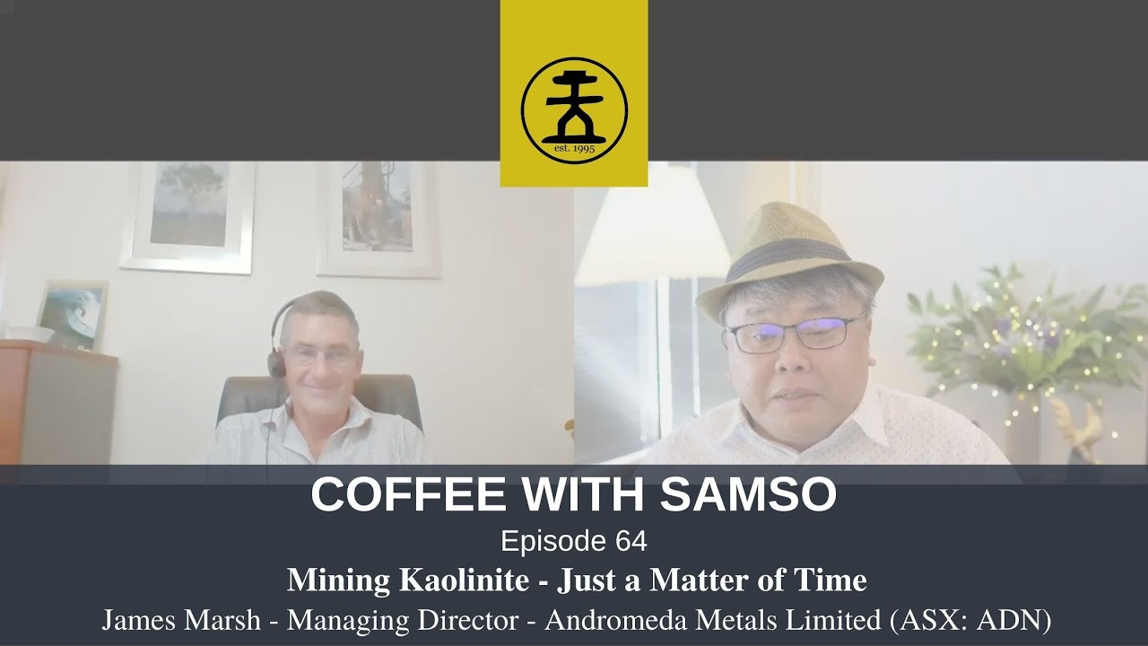Mining Kaolinite - Just a Matter of Time: Andromeda Metals Limited (ASX:ADN)
