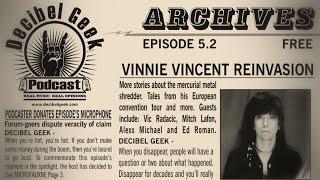 Vinnie Vincent Special II: Decibel Geek Podcast - Episode 5.2