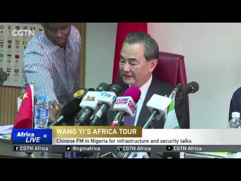 Chinese Foreign Minister in Nigeria for infrastructure and security talks