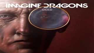 Imagine Dragons - Gold (1 Hour) High Quality