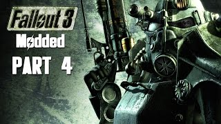 Fallout 3 Walkthrough Gameplay Part 4 - RETURNING CHARACTERS FOR FALLOUT 4 ??? (PC MODDED)