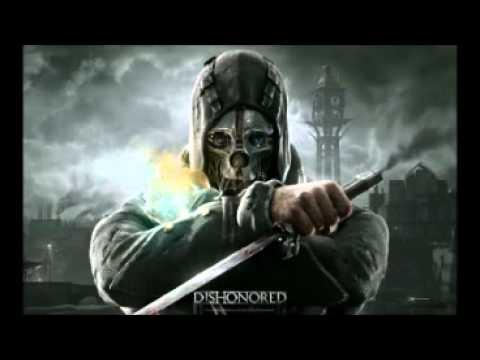 [10 Hours] Dishonored 2012 - Soundtrack - The Drunken Whaler