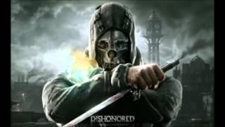 Скачать 10 Hours Dishonored 2012 Soundtrack The Drunken Whaler