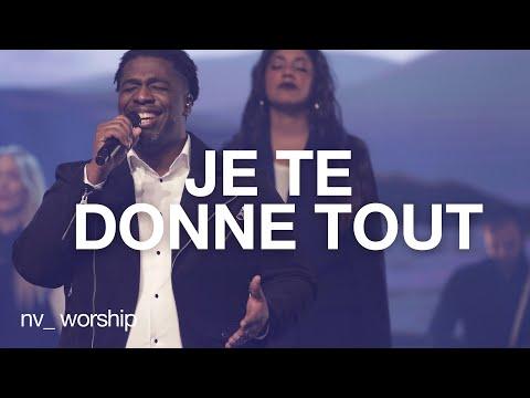 Je te donne tout _NV Worship